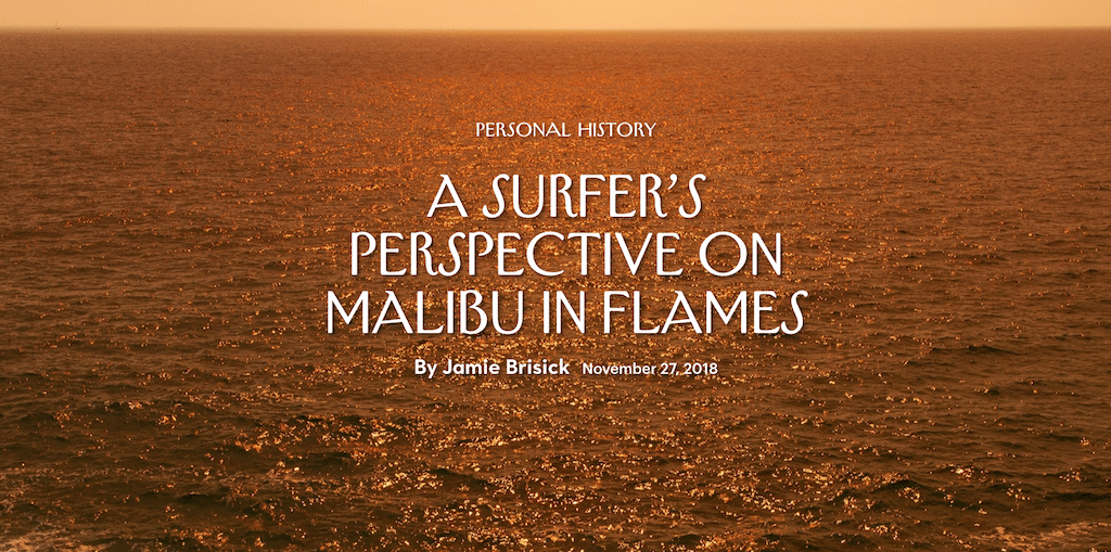 A Surfer's Perspective On The Malibu Fire